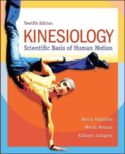 (Kinesiology: Scientific Basis of Human Motion)