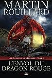 Image de L'envol du dragon rouge: Les gardiens de légendes, tome 1 (Volume 1) (French Edition)