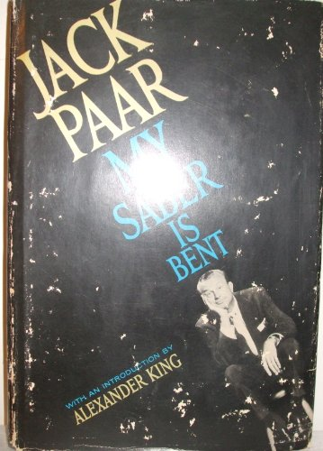 My Saber Is Bent by Jack Paar
