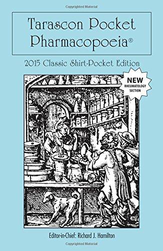 Tarascon Pocket Pharmacopoeia 2015 Classic Shirt Pocket Edition