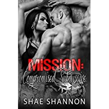 Mission: Compromised Submissive  (Breaking Protocol Book 3)