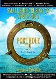 Porthole TV DVD Small ship cruising to Costa Rica
