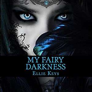 My Fairy Darkness Audiobook