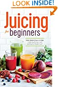 #4: Juicing for Beginners: The Essential Guide to Juicing Recipes and Juicing for Weight Loss