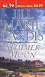 Summer Moon, Jill Marie Landis, 0345478886