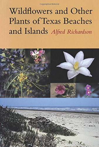 Wildflowers and Other Plants of Texas Beaches and Islands (Treasures of Nature Series)
