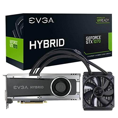EVGA GeForce GTX 1070 HYBRID GAMING, 8GB GDDR5, LED, All-In-One Water-cooling with 10CM FAN, DX12 OSD Support (PXOC) Graphics Card 08G-P4-6178-KR