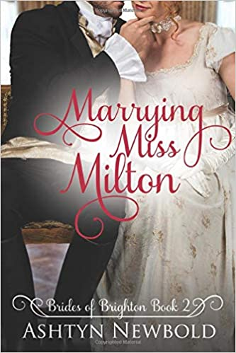 Buy Marrying Miss Milton: A Regency Romance (Brides of