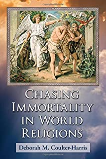 Book Cover: Chasing Immortality in World Religions
