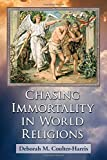 img - for Chasing Immortality in World Religions book / textbook / text book