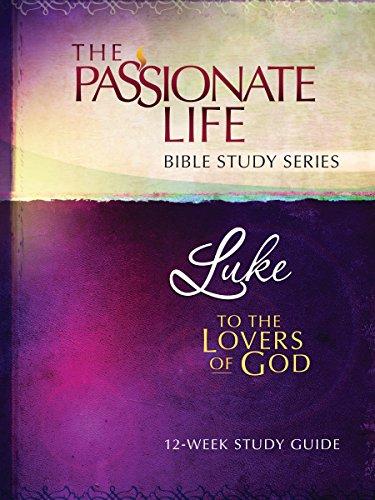 Luke Lovers 12 Week Study Passionate ebook product image