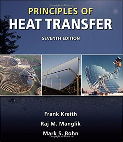 Principles of heat transfer frank kreith raj m manglik mark s principles of heat transfer 7th edition fandeluxe