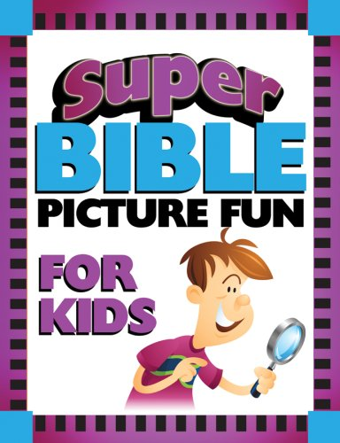 Super Bible Picture Fun for Kids (Super Bible Activity Books for Kids)
