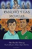 Pancho y las momias (Spanish Edition)