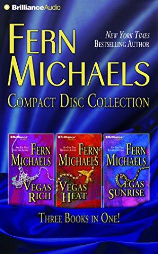 Fern Michaels CD Collection 3: Vegas Rich, Vegas Heat, Vegas Sunrise (Vegas Series)