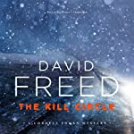The Kill Circle: A Cordell Logan Mystery | David Freed