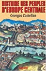 Histoire des peuples de l'Europe centrale par Castellan