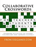 Collaborative Crosswords: Speaking Activities for ESL Teachers and Learners