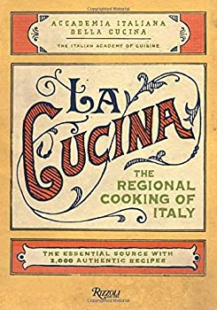 La Cucina - The Regional Cooking of Italy Cookbook