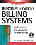 img - for Telecommunications Billing Systems by Jane M. Hunter (2002-10-04) book / textbook / text book