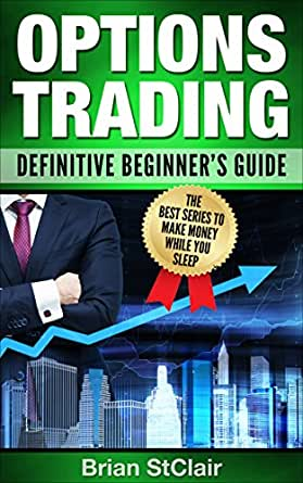 An investor guide to trading options