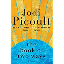 The Book of Two Ways: A Novel PDF