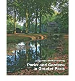 img - for Parks & Gardens in Greater Paris (Hardback) - Common book / textbook / text book
