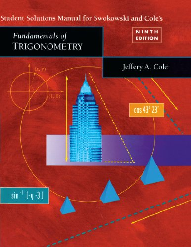 Student Solutions Manual for Swokowski/Cole Fundamentals of Trigonometry
