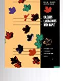 Calculus Laboratories with Maple, Bauldry, William C. and Fiedler, 0534137881