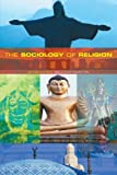 The Sociology of Religion: Theoretical and Comparative Perspectives: Second Edition