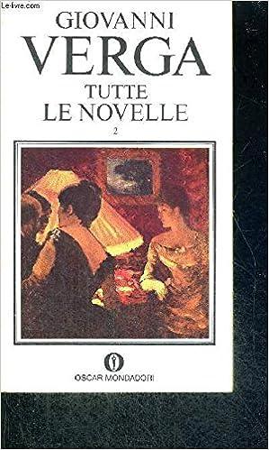 Amazon Fr Tutte Le Novelle Livre En Italien Verga