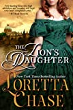 Front cover for the book The Lion's Daughter by Loretta Chase