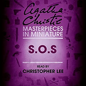 S.O.S: An Agatha Christie Short Story Audiobook