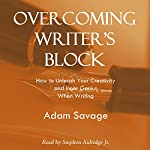 Overcoming Writer's Block: How to Unleash Your Creativity and Inner Genius When Writing | Adam Savage