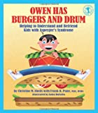 img - for Owen Has Burgers and Drum: Helping to Understand and Befriend Kids with Asperger's Syndrome (Let's Talk) book / textbook / text book