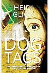 Dog Tags by Heidi Glick (2013-06-07) Paperback