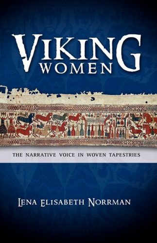 Viking Women: The Narrative Voice in Woven Tapestries -