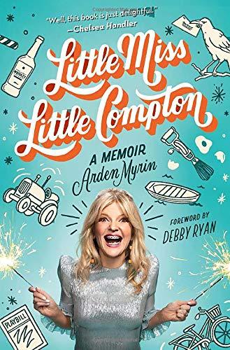 Book Cover: Little Miss Little Compton: A Memoir