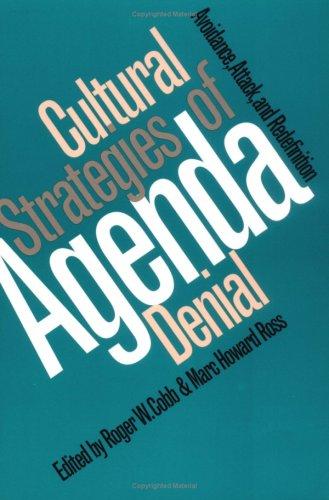 Cultural Strategies Of Agenda Denial
