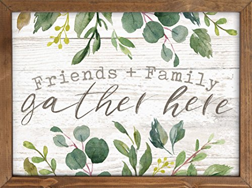 P. GRAHAM DUNN Family & Friends Gather Here Whitewash Look Greenery 16 x 12 Inch Pine Wood Framed Wall Art Plaque