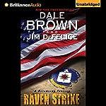 Dale Brown's Dreamland: Raven Strike | Dale Brown