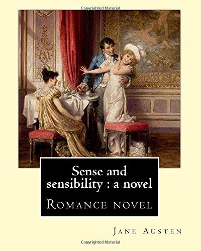Sense sensibility novel Austen Romance
