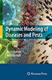 img - for Dynamic Modeling of Diseases and Pests (Lecture notes in mathematics ; 751) book / textbook / text book