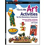 img - for Hands-on Art Activities for the Elementary Classroom: Seasonal, Holiday, and Design Activities for Grades K-5 (Jossey-Bass Teacher) (Paperback) - Common book / textbook / text book