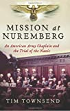 Mission at Nuremberg, Tim Townsend, 0061997196