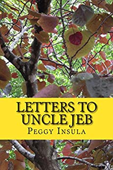 Letters to Uncle Jeb by [Insula, Peggy]