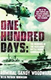 One Hundred Days by Admiral Sandy Woodward (29-Mar-2012) Paperback