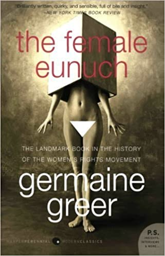 The Female Eunuch by Germaine Greer (2008-10-14)