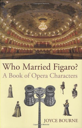 Download Who Married Figaro?: A Book of Opera Characters pdf