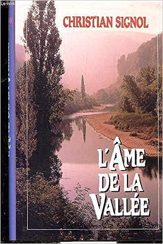 Amazon Fr L Ame De La Vallee Signol Christian Livres